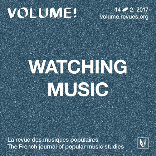 Watching music: cultures du clip musical