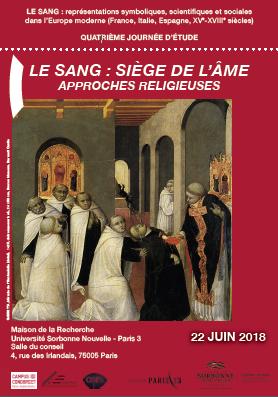 LE SANG : représentations symboliques, scientifiques et sociales dans l'Europe moderne (France, Italie, Espagne, XVe-XVIIIe siècles)